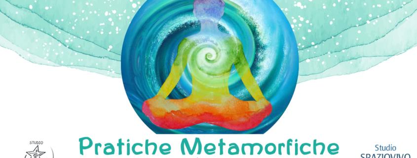 PRATICHE_METAMORFICHE-1-845x321 Attività Spaziovivo - 2020